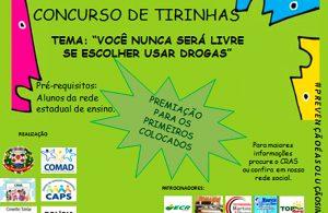 """CONCURSO DE TIRINHAS: """"Você nunca será livre se escolher usar drogas"""""""