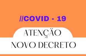 Novo Decreto, revogando-se as disposições em contrário e expressamente o Decreto nº 586 de 14 de maio de 2021.