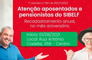Recadastramento do SIBELF vai ser feito anualmente, no mês de aniversário do aposentado e do pensionista